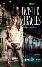 Twisted Miracles by A.J. Larrieu