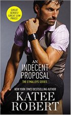Indecent Proposal by Katee Robert