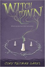 Witch Town by Cory Putman Oakes