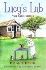Lucy's Lab: Nuts About Science by Michelle Houts (Author), Elizabeth Zechel (Illustrator)