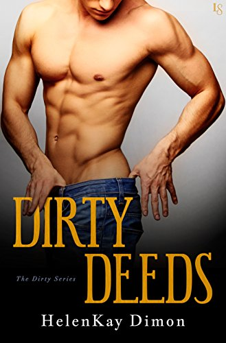 Dirty Deeds by HelenKay Dimon