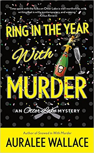 Ring in the Year with Murder by Auralee Wallace