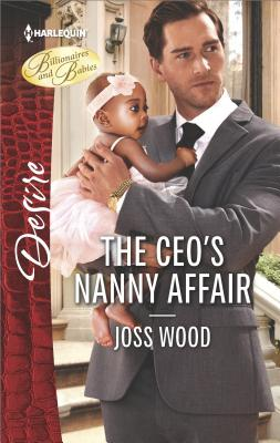 The CEO's Nanny Affair by Joss Wood