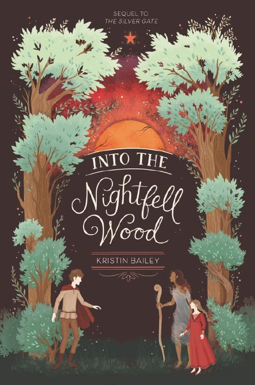 Into the Nightfell Wood by Kristin Bailey