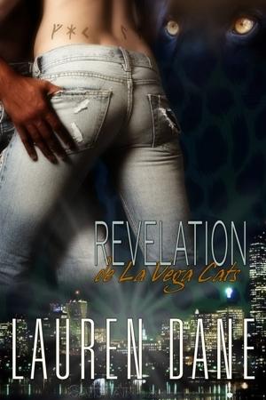 de La Vega Cats: Revelation by Lauren Dane