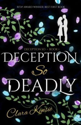 Deception So Deadly by Clara Kensin