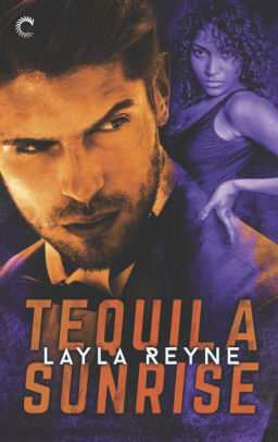Tequila Sunrise by Layla Reyne