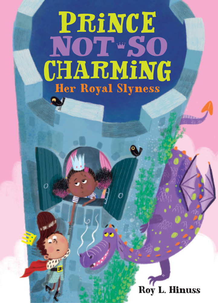 Prince Not-So-Charming: Her Royal Slyness