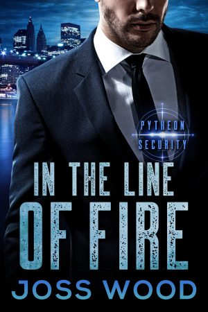 In the Line of Fire by Joss Wood