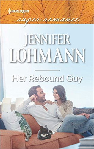 Her Rebound Guy by Jennifer Lohmann