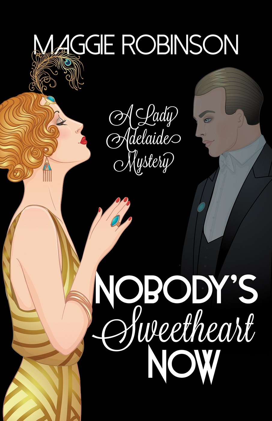 Nobody's Sweetheart Now by Maggie Robinson