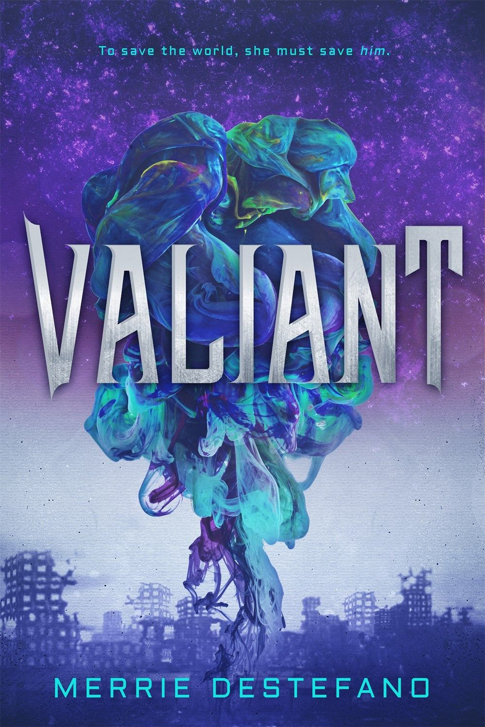 Valiant by Merrie Destefano