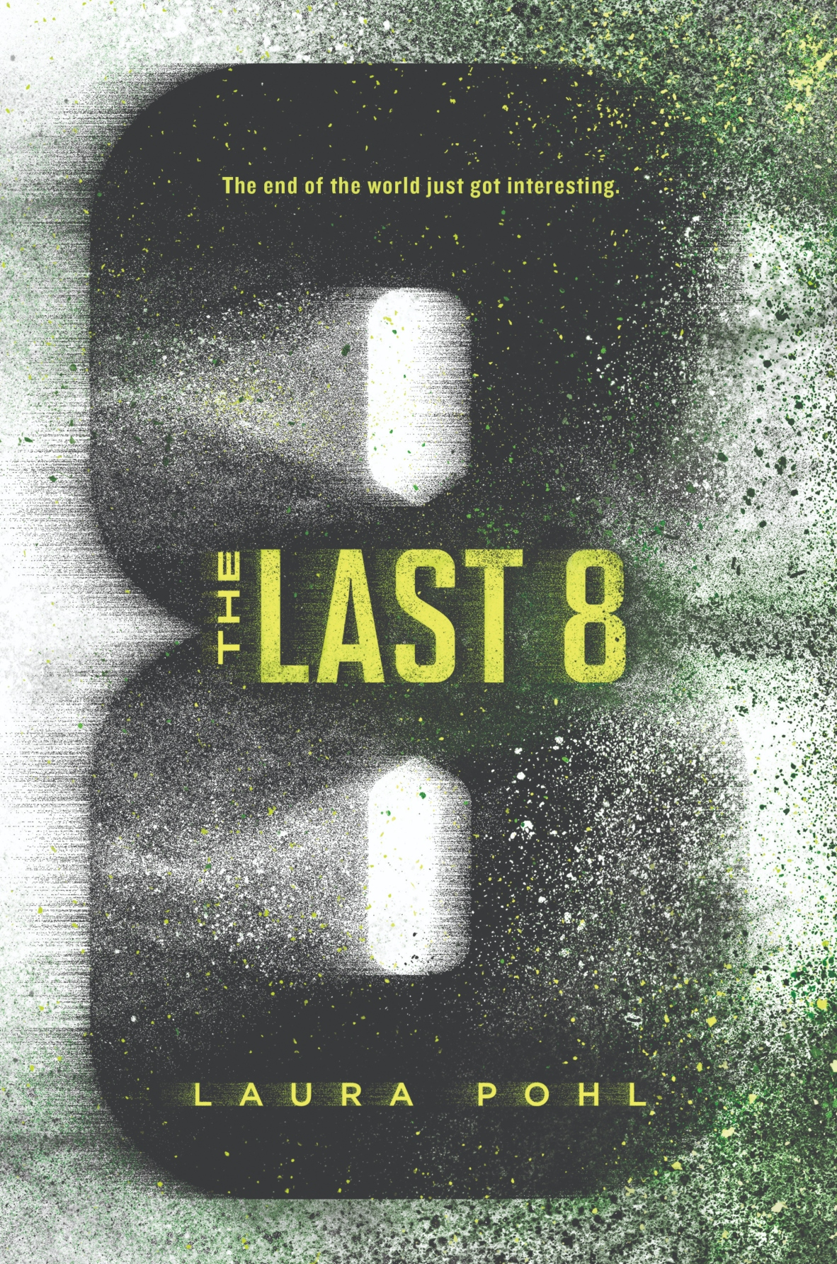 The Last 8 by Laura Pohl
