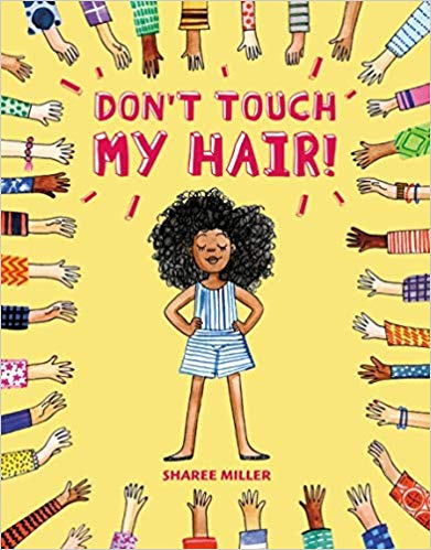 Don't Touch My Hair by Sharee Miller