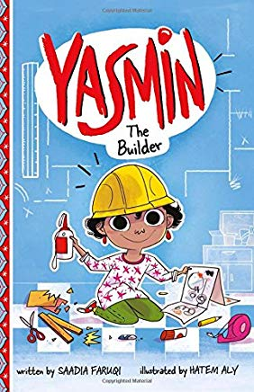 Yasmin: The Builder by Saadia Faruqi