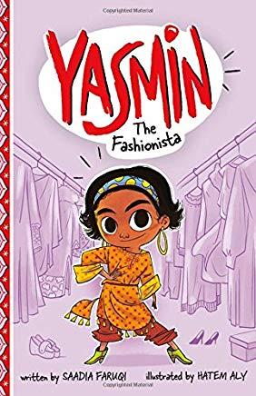 Yasmin: The Fashionista by Saadia Faruqi