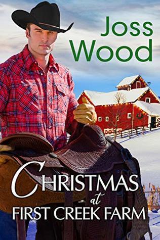 Christmas at First Creek Farm by Joss Wood