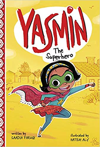 Yasmin: The Superhero by Saadia Faruqi