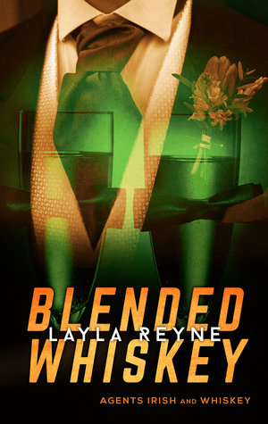 Blended Whiskey by Layla Reyne