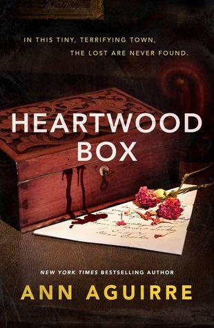 Heartwood Box by Ann Aguirre
