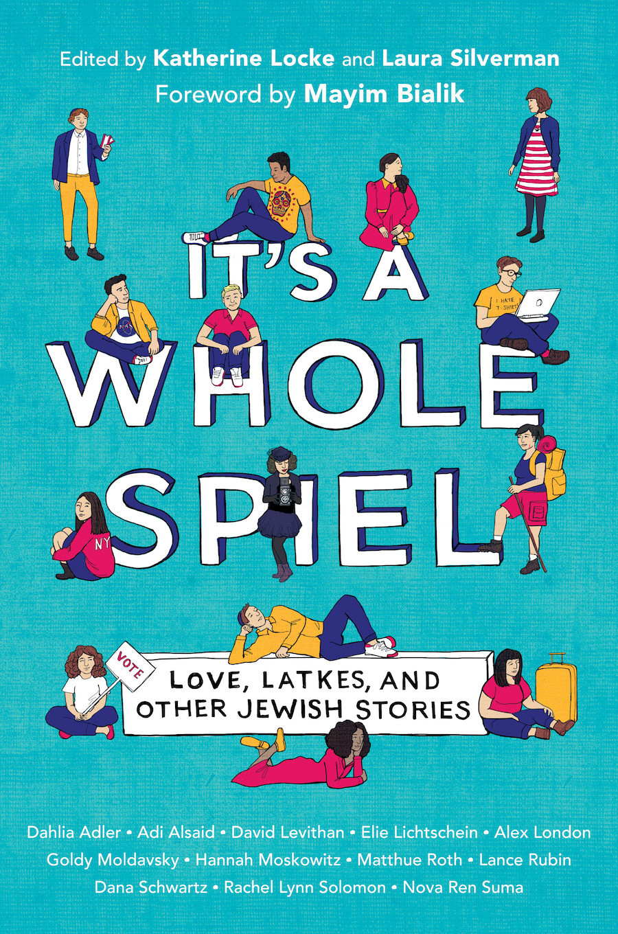 It's a Whole Spiel, edited by Katherine Locke and Laura Silverman