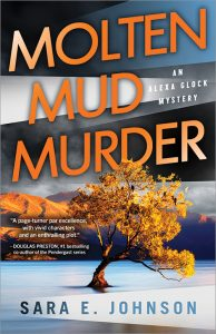 Molten Mud Murder by Sara E. Johnson