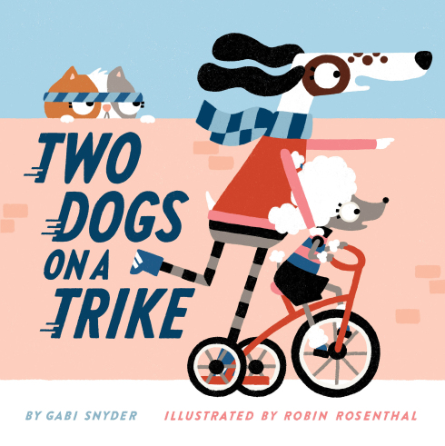 **Starred review from Kirkus for TWO DOGS ON A TRIKE