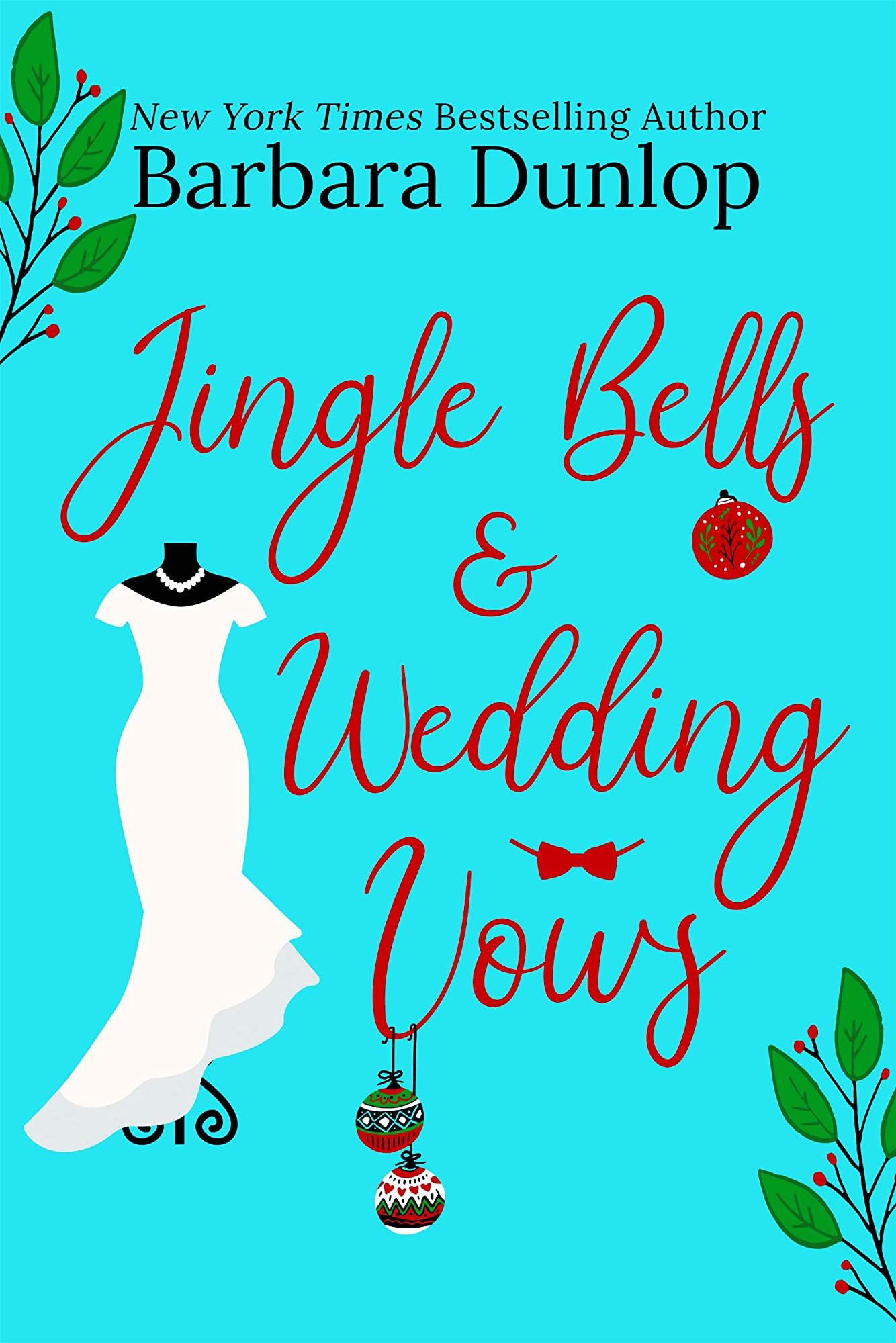 Jingle Bells and Wedding Vows by Barbara Dunlop