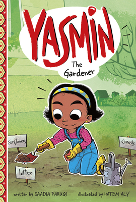 Yasmin: The Gardener by Saadia Faruqi