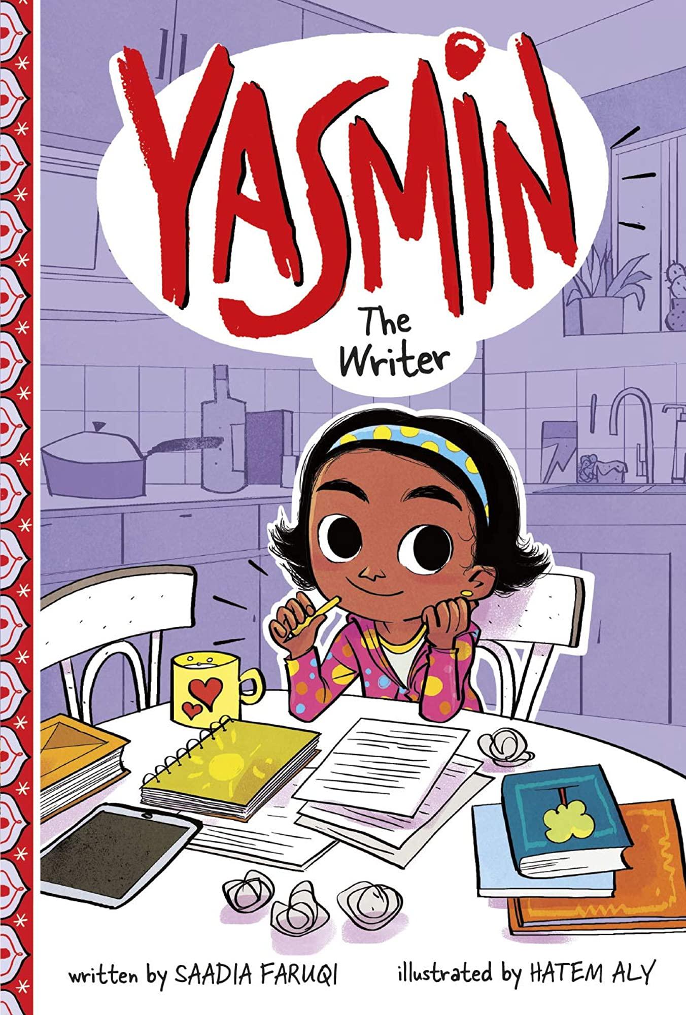 Yasmin: The Writer by Saadia Faruqi