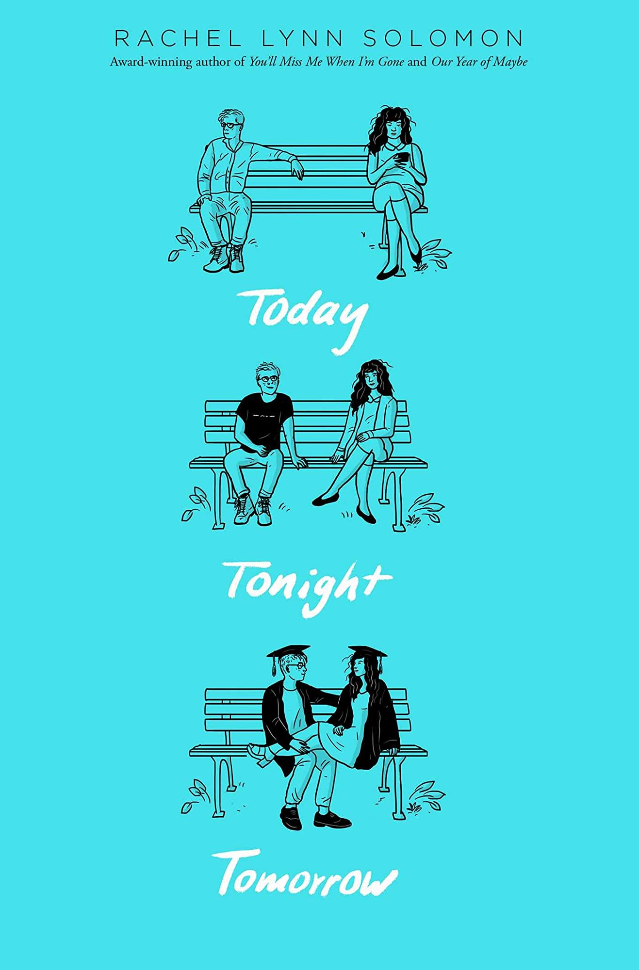 Today, Tonight, Tomorrow by Rachel Solomon