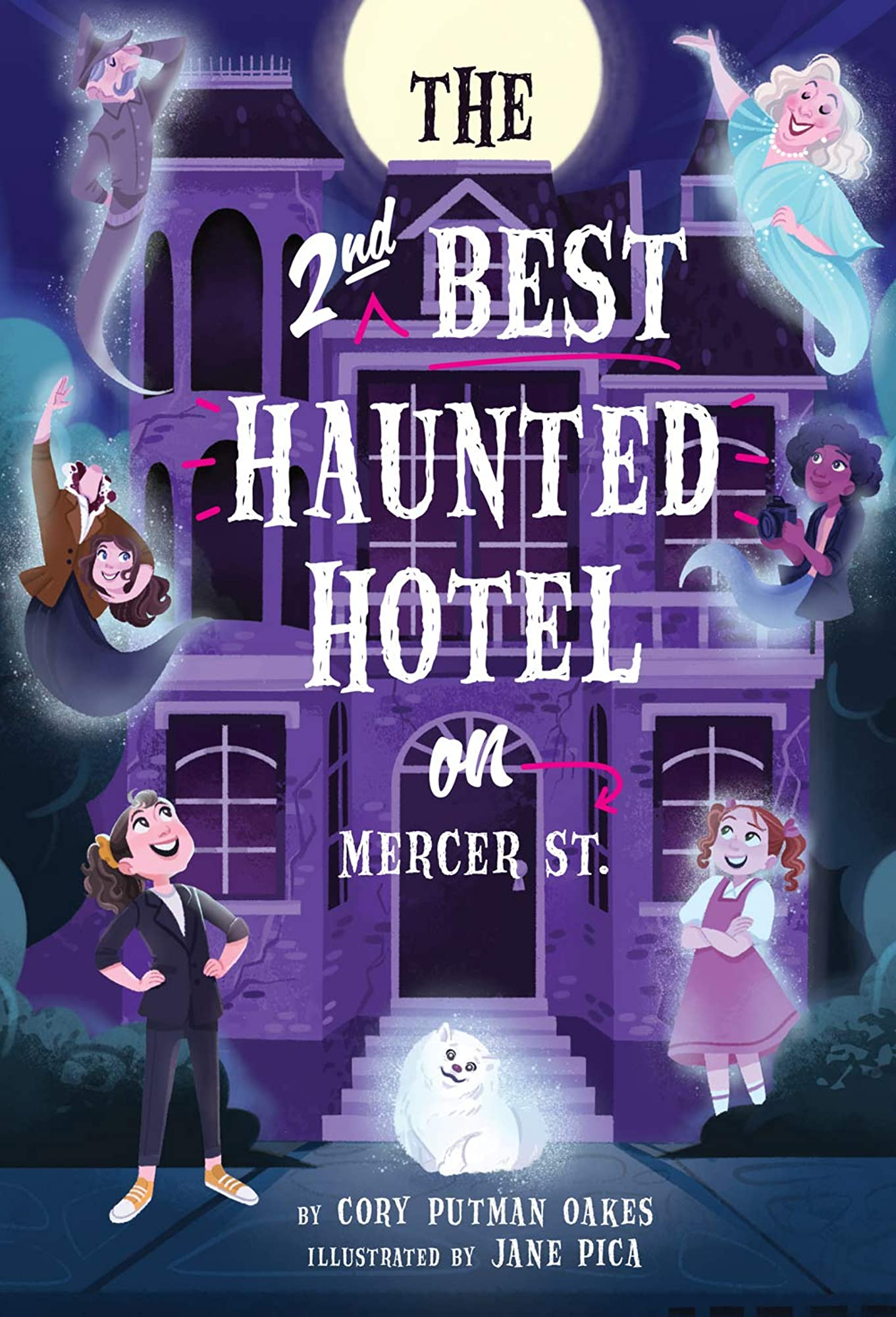 The Second Best Haunted Hotel on Mercer Street by Cory Putman Oakes
