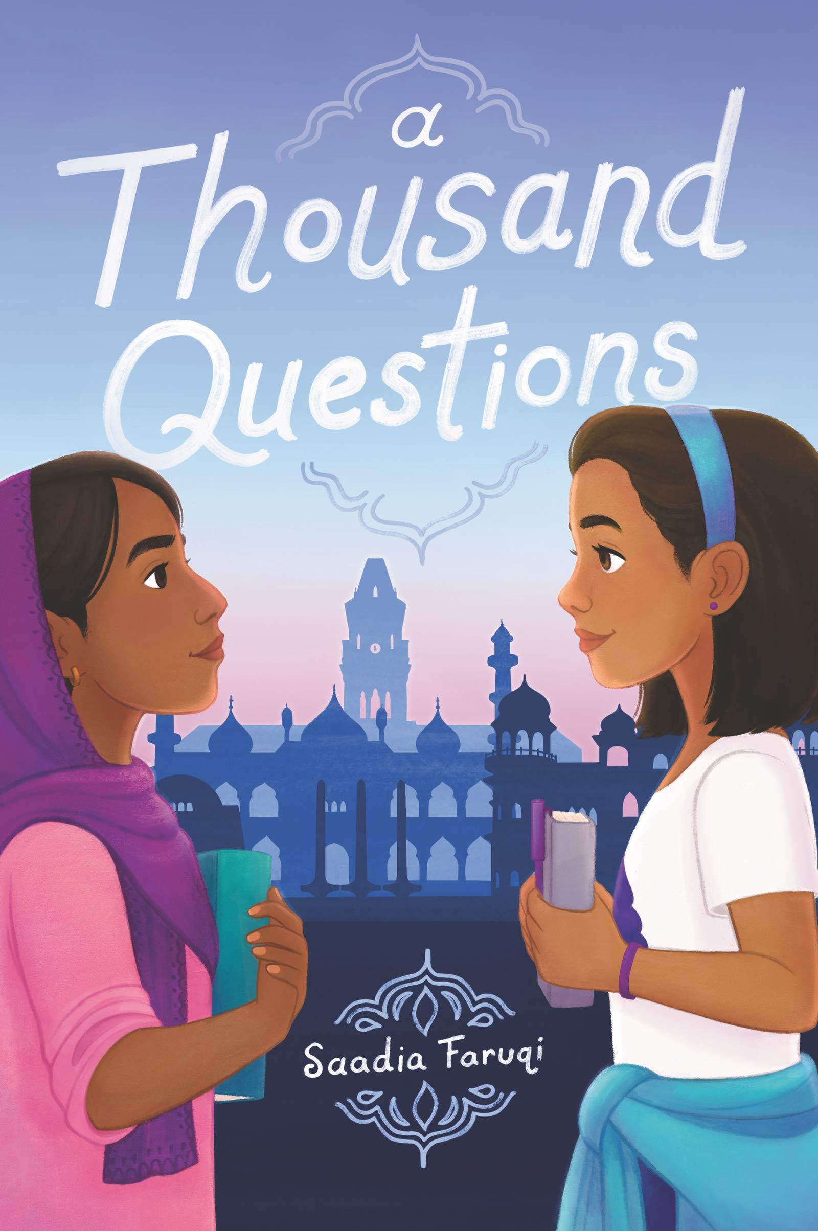 A Thousand Questions by Saadia Faruqi