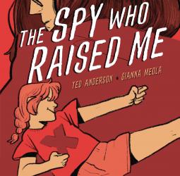 Spy Who Raised Me